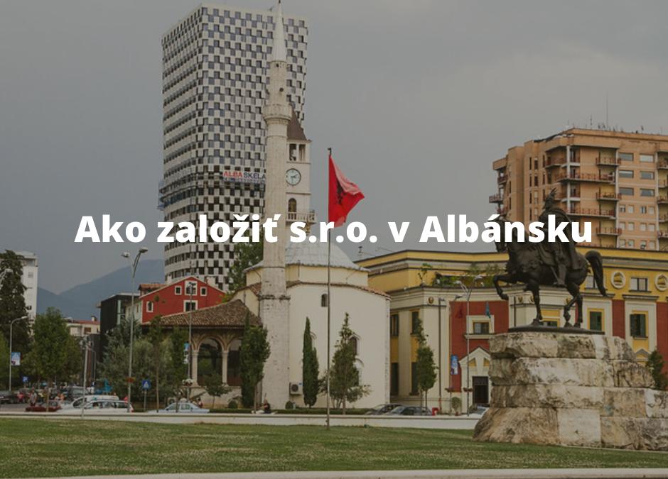 Založenie s. r. o  v Albánsku