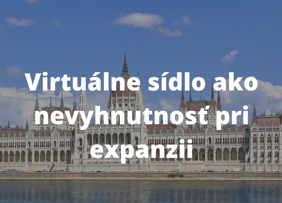 Virtuálne sídlo pri expanzii do zahraničia