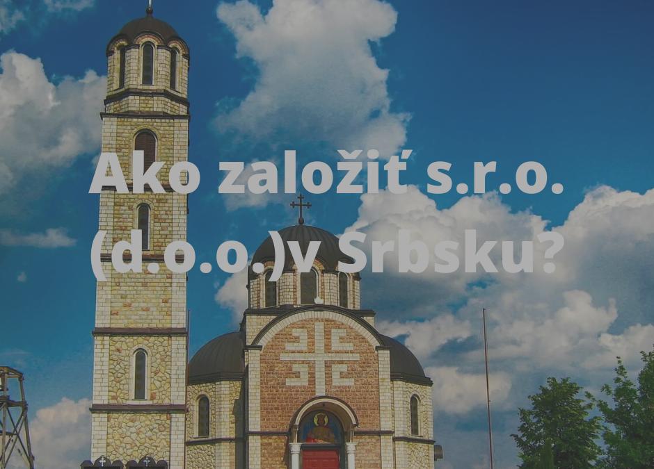 Založenie s.r.o. v Srbsku