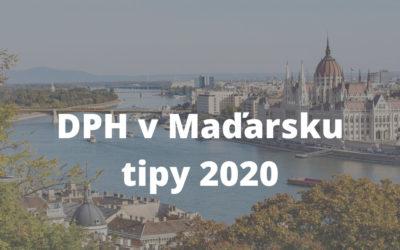 DPH v Maďarsku. Tipy a informácie 2020