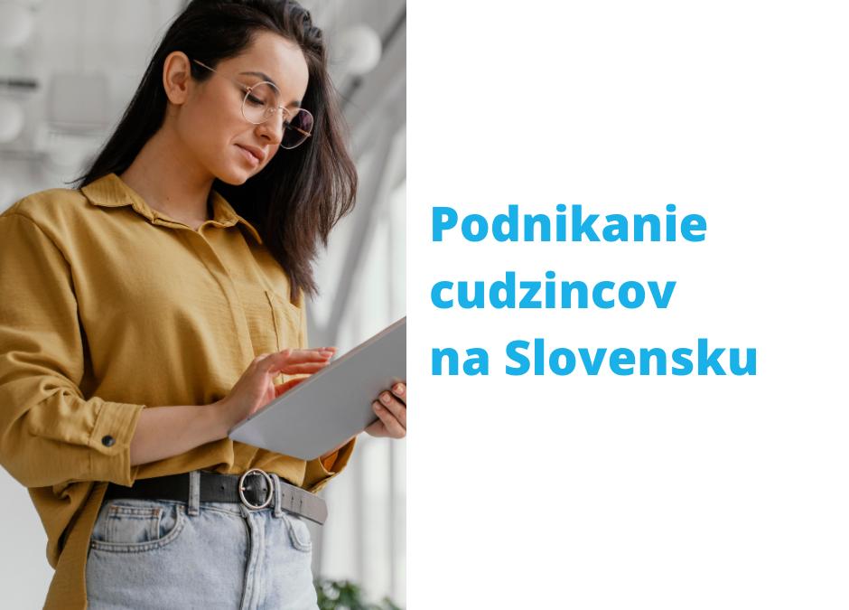 Podnikanie cudzincov na Slovensku